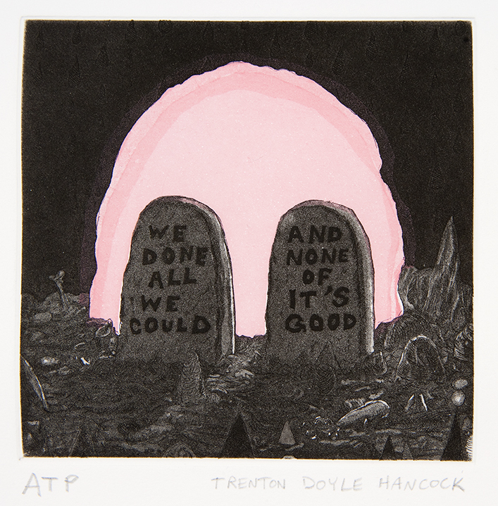 "We Done All We Could And None Of It's Good, 2010Part of a suite of three aquatint etchings5"" x 5""Edition 20"